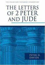 The Pillar New Testament Commentary The Letters of 2 Peter and Jude Peter Davids