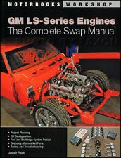 GM LS Engine Complete Swap Manual LS1 LS2 LS3 LS6 LS7 LS9 and Vortec