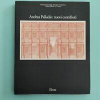 ANDREA PALLADIO Nuovi contributi  - Electa 1990