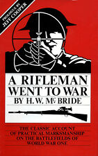 A Rifleman Went to War by H.W. McBride, prologue by Jeff Cooper HB Shooting