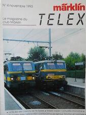 Marklin Insider - Le Magazin du Club MARKLIN n°4 1993 -  FRA [TR.30]