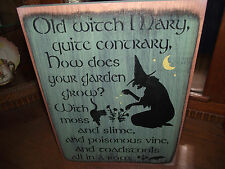 OLD WITCH MARY, QUITE CONTRARY    primitive wood sign Halloween