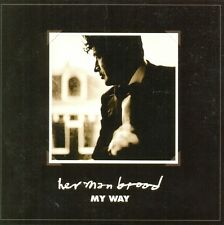 HERMAN BROOD - My way 2TR CDS 2001 BLUES ROCK / BALLAD