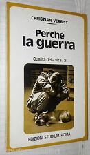 PERCHE LA GUERRA Christian Verbist Studium 1978 Religione Cattolica Storia di e