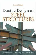 Ductile Design of Steel Structures, 2nd Edition, , Sabelli S.E., Rafael,Uang, Ch