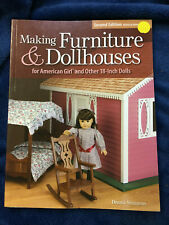 Making Furniture & Dollhouses For American Girl Amd Other 18-inch Dolls