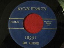 SOUL 45 - BILL ALLISON - SHOUT / GOOD LUCK CHARM - KENIL WORTH 9002