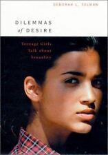 Dilemmas of Desire: Teenage Girls Talk About Sexuality