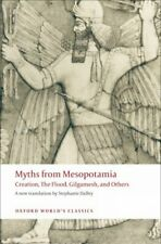 Myths from Mesopotamia : Creation, the Flood, Gilgamesh, and Others, Paperbac...