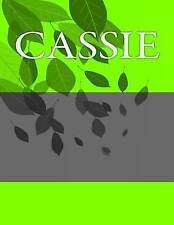 Cassie: Personalized Journals - Write in Books - Blank Books You  by Barnett, H.