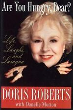 Are You Hungry, Dear?: Life, Laughs, and Lasagna
