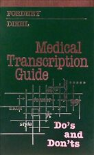 Medical Transcription Guide: Dos and Donts, 1e