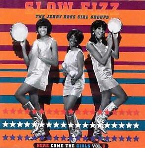 Here Come the Girls, Vol. 9: Slow Fizz CD