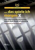 Kirchenorgel Orgel Noten : Das spiele ich morgen 10 (manualiter) - leicht - leMi