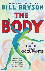 The Body A Guide For Occupants Bill Bryson PAPERBACK 9780552779906