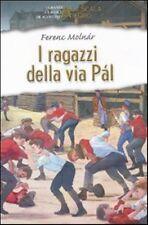 FEVENC MOLNAR - I RAGAZZI DELLA VIA PAL - LA SCALA D'ORO De Agostini - Rilegato