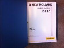 New Holland Loader Backhoe B110 Complete Parts Manual