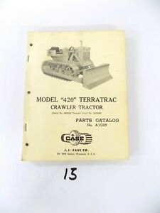 Case 420 Terratrac Crawler Tractor Parts Catalog