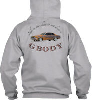 Gbody Life Is To Short - Garage Too Not Drive A G Body Gildan Hoodie Sweatshirt