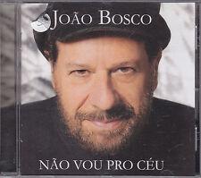 JOAO BOSCO - nao vou ceu mas ja nao vivo no chao CD