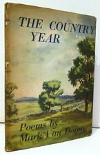 Country Year.Van Doren, Mark; Illustrated By John O'Hara Cosgrave II.Signed.Book