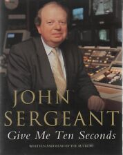 JOHN SERGEANT - GIVE ME TEN SECONDS ~ Two-Cassette Audiobook