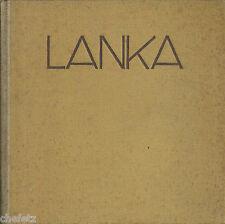 Paul, Karl: Lanka. Wanderungen auf Ceylon 1929; Sri Lanka, Privatdruck, Widmung!