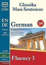 USED (LN) German Fluency 3: Glossika Mass Sentences by Christian Schmidt