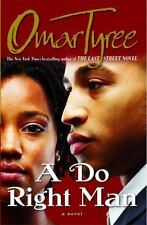 A Do Right Man by Omar R. Tyree (1998, Paperback)