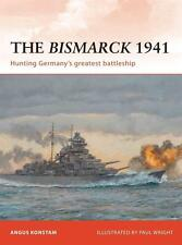 Osprey Campaign 232: The BISMARCK 1941 - DIE BISMARCK / NEU