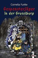 Gespensterjäger in der Gruselburg von Funke, Cornelia | Buch | Zustand gut