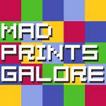 Mad Prints Galore
