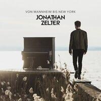 JONATHAN ZELTER - VON MANNHEIM BIS NEW YORK   CD NEU