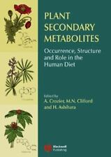 Plant Secondary Metabolites : Occurrence, Structure and Role in the Human...