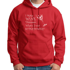 I Make Wine Disappear What's Your Superpower? Tee Funny Vino Hoodie Sweatshirt