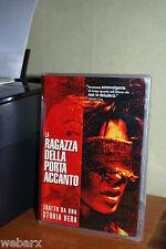 LA RAGAZZA DELLA PORTA ACCANTO DVD NUOVO SIGILLATO DA UNA STORIA VERA