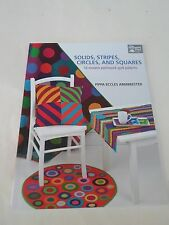 Solids, Stripes, Circles, and Squares Quilting