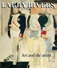 Larry Rivers: Art and the Artist