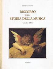 Discorso sulla Storia della Musica. Ottobre 1876. 1991. .