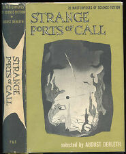 Fiction: STRANGE PORTS OF CALL, edited by Audust Derleth. 1948. 1st edition
