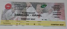 Ticket for collectors * Denmark - Israel 2002 in Copenhagen