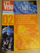 VELO : GUIDE DU TOUR DE FRANCE : 2002 :  TOP VELO LA PASSION DU VELO
