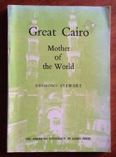 Great Cairo Mother of the World by Desmond Stewart 1981 PB Book. Egypt.