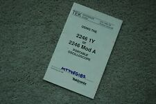 Tektronix 2246 1Y/MOD A Original Quick Reference Guide Parts Number: 070-7063-00