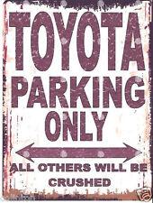 TOYOTA PARKING SIGN RETRO VINTAGE STYLE 6x8in 20x15cm garage workshop art