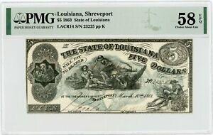 "1863 Cr.14 $5 State of LOUISIANA ""South Strikes Down Union"" Note - PMG 58 EPQ"