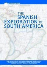 The Spanish Exploration of South America (Exploration and Discovery)-ExLibrary