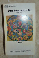 GABRIELI -LE MILLE E UNA NOTTE VOLUME PRIMO I 1 - ED:EINAUDI - ANNO:1972  (ZX)