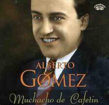 Alberto Gomez - Muchacho de Cafetin [New CD] Germany - Import