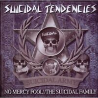 Suicidal Tendencies - No Mercy Fool!  The Suicidal Family [CD]